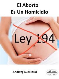 Cover El Aborto Es Un Homicidio
