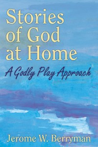 Cover Stories of God at Home