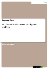 Cover Le transfert international de siège de sociétés