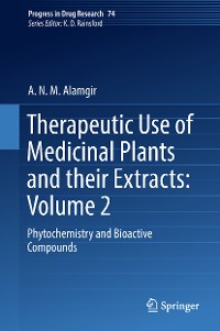Cover Therapeutic Use of Medicinal Plants and their Extracts: Volume 2