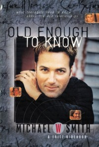 Cover Old Enough to Know - updated edition