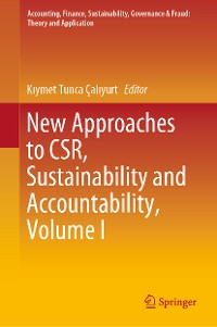 Cover New Approaches to CSR, Sustainability and Accountability, Volume I