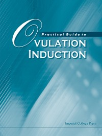 Cover Practical Guide To Ovulation Induction