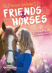 Cover Friends & Horses, Band 03