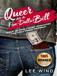 Cover Queer as a Five-Dollar Bill