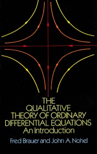 Cover The Qualitative Theory of Ordinary Differential Equations