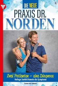 Cover Die neue Praxis Dr. Norden 10 – Arztserie