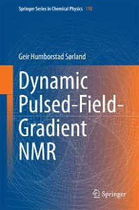 Cover Dynamic Pulsed-Field-Gradient NMR