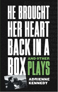 Cover He Brought Her Heart Back in a Box and Other Plays