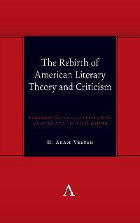 Cover The Rebirth of American Literary Theory and Criticism