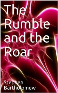 Cover The Rumble and the Roar