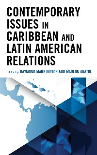 Cover Contemporary Issues in Caribbean and Latin American Relations
