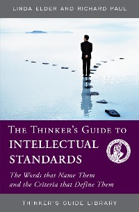 Cover The Thinker's Guide to Intellectual Standards