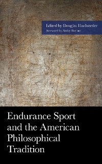 Cover Endurance Sport and the American Philosophical Tradition