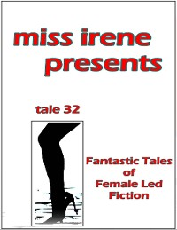 Cover Miss Irene Presents - Tale 32