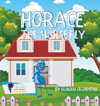 Cover Horace the Hoarse Horsefly