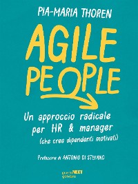 Cover Agile People. Un approccio radicale per HR & manager (che crea dipendenti motivati)