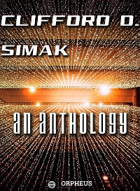 Cover Clifford D. Simak An Anthology