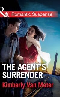 Cover Agent's Surrender (Mills & Boon Romantic Suspense)
