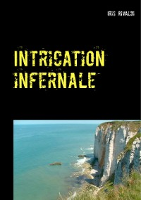 Cover Intrication infernale