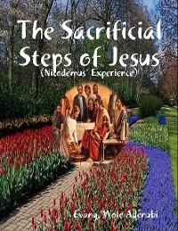 Cover The Sacrificial Steps of Jesus