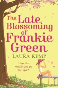 Cover Late Blossoming of Frankie Green