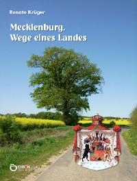 Cover Mecklenburg. Wege eines Landes