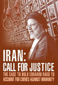 Cover IRAN; Call for Justice