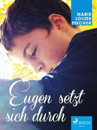 Cover Eugen setzt sich durch