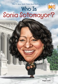 Cover Who Is Sonia Sotomayor?