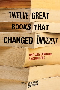 Cover Twelve Great Books that Changed the University