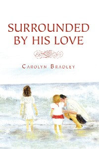 Cover Surrounded by His Love