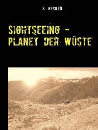 Cover Sightseeing - Planet der Wüste