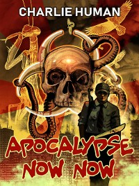 Cover Apocalypse Now Now, Volume 1