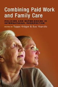 Cover Combining Paid Work and Family Care