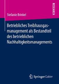 Cover Betriebliches Treibhausgasmanagement als Bestandteil des betrieblichen Nachhaltigkeitsmanagements