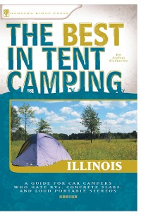 Cover The Best in Tent Camping: Illinois