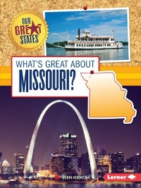 Cover What's Great about Missouri?