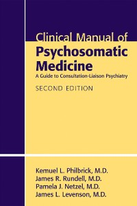 Cover Clinical Manual of Psychosomatic Medicine