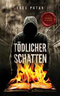 Cover TÖDLICHER SCHATTEN