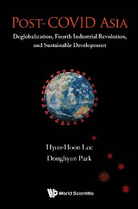 Cover Post-covid Asia: Deglobalization, Fourth Industrial Revolution, And Sustainable Development