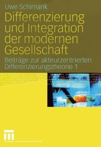 Cover Differenzierung und Integration der modernen Gesellschaft