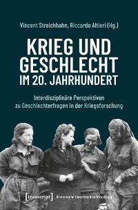 Cover Krieg und Geschlecht im 20. Jahrhundert