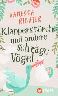 Cover Klapperstörche und andere schräge Vögel