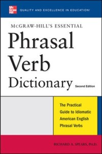 Cover McGraw-Hill's Essential Phrasal Verbs Dictionary
