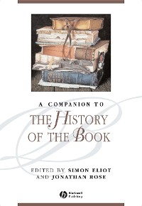 Cover A Companion to the History of the Book