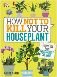 Cover How Not to Kill Your Houseplant
