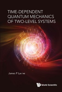 Cover Time-dependent Quantum Mechanics Of Two-level Systems