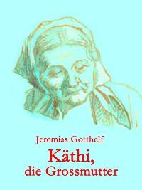 Cover Käthi, die Großmutter