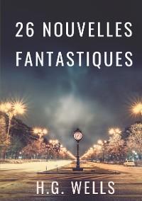 Cover Les nouvelles fantastiques de H.G. WELLS